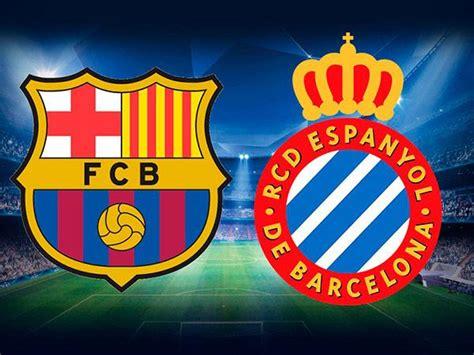 Como ver el partido Barcelona vs Espanyol