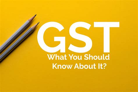 What You Should Know About Gst? Gogstbillcom Gst