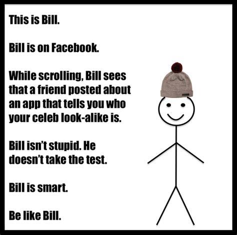 Passive Aggressive Meme Be Like Bill Is The Passive Aggressive Meme Dividing