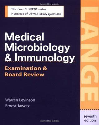 medical microbiology immunology examination board review  warren  levinson reviews