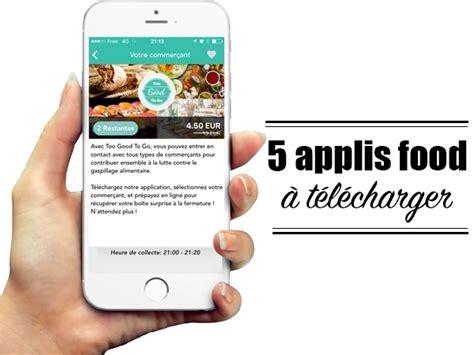 applis cuisine 5 applis food à télécharger dans téléphone les