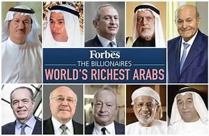 Les hommes les plus riches du monde arabe : Forbes exclut ...