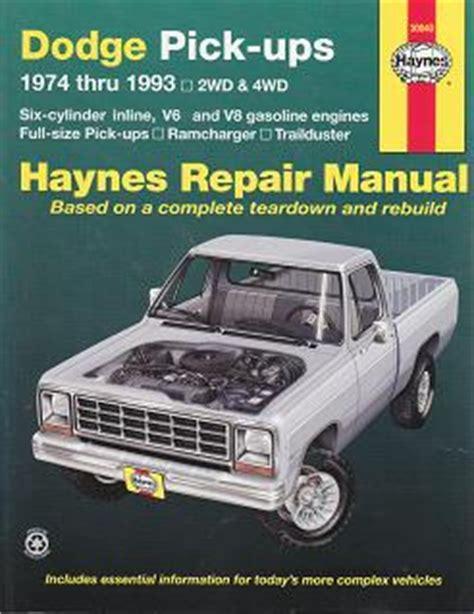car repair manuals online pdf 1993 dodge ram van b350 user handbook 1974 1993 dodge full size pick up trailduster haynes repair manual