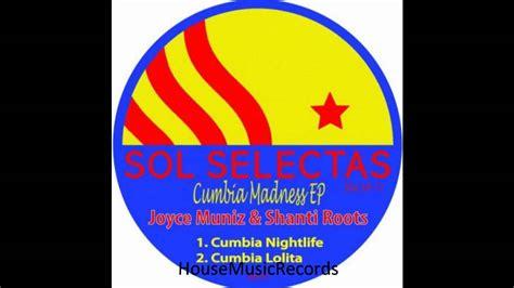 Joyce Muniz & Shanti Roots  Cumbia Lolita Youtube