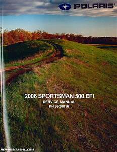 2006 Polaris Sportsman 500 Efi Atv Service Repair Manual   9920016