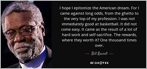 bill russell quote  hope  epitomize  american dream