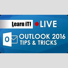Microsoft Outlook 2016 Tips And Tricks Youtube