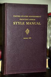 Government Printing Office Style Manual  By Rustycurios