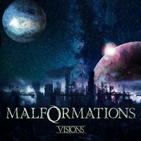 Visions EP | Malformations