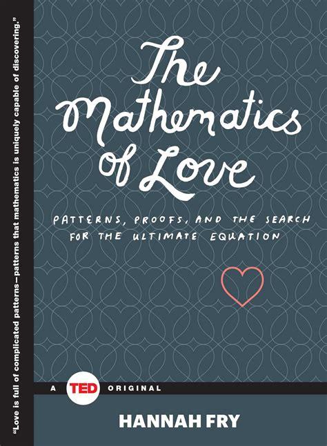mathematics  love book  hannah fry official