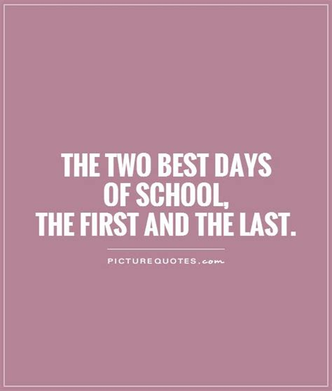 day  school quotes sayings  day  school