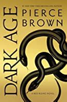 dark age red rising saga   pierce brown