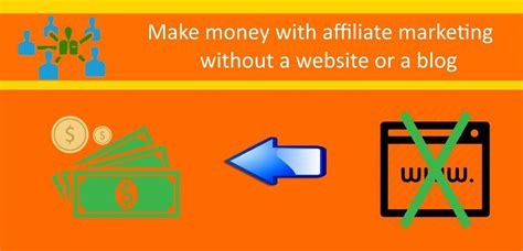 How To Earn With Affiliate Marketing Without A Website