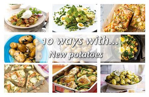 ways to fix potatoes 10 ways to cook new potatoes goodtoknow