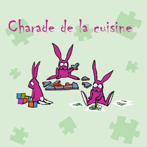 charade cuisine bloom la radio des enfants