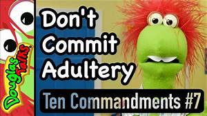 Don U0026 39 T Commit Adultery