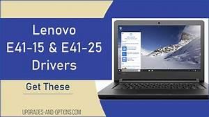 Lenovo E41-15  U0026 E41-25 Drivers  Get These