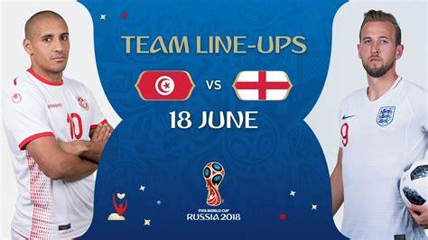 Lineups Tunisia England Match Fifa World