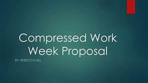 proposal power point With compressed work week proposal template