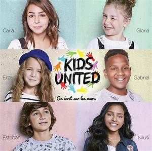 Kids United On Écrit Sur Les Murs Paroles