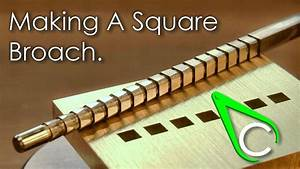 Spare Parts  13 - Making A Square Broach