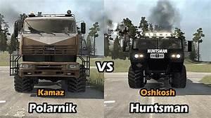 Spintires Mudrunner Oshkosh Huntsman vs Kamaz Polarnik ...