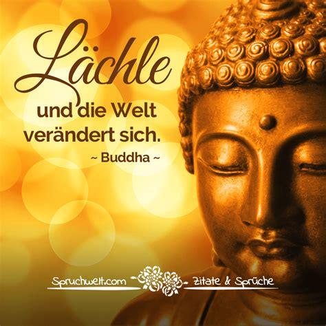 l 228 chle und die welt ver 228 ndert sich buddha zitat