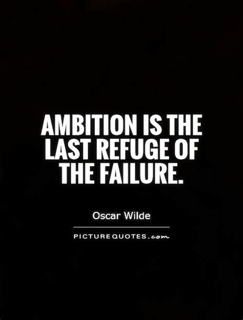 Ambition Quotes Ambition Quotes And Sayings Quotesgram