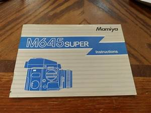 Mamiya M645 Super Instructions Manual Excellent Condition