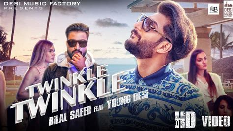Twinkle Twinkle Full Hd Video Song Sung By Bilal Saeed