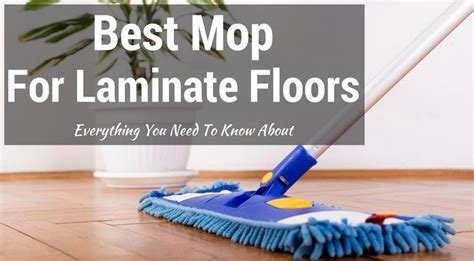 Best Mop For Laminate Floors 2018 Reviews