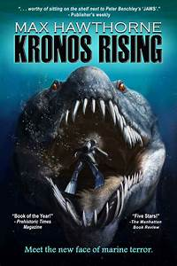 Pliosaur & Megalodon shark books Kronos Rising Novel Series