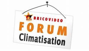 Forum Climatisation : forum climatisation conseils d pannage entretien des climatiseurs ~ Gottalentnigeria.com Avis de Voitures