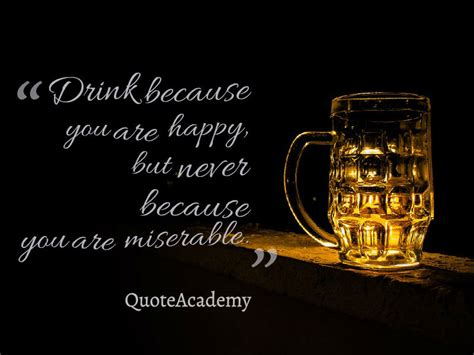 famous drinking alcohol quotes alcohol slogans