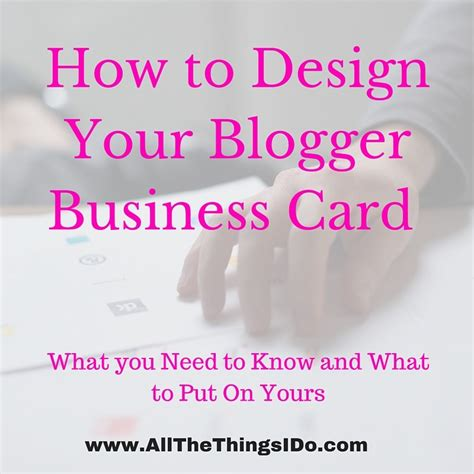 how to design your business card all the things i do