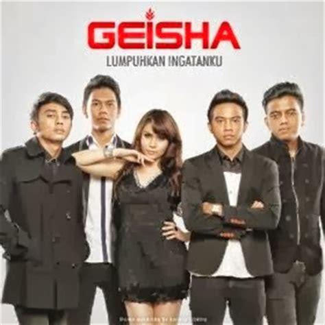 not lagu geisha lumpuhkanlah ingatanku lirik lagu geisha lumpuhkan ingatanku dan kunci gitar