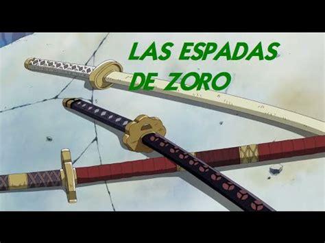 piece las espadas de roronoa zoro youtube