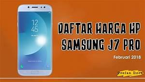 Daftar Harga Hp Samsung J7 Pro Februari 2018