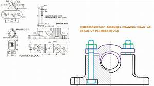 Assembly Drawing Of Plummer Block