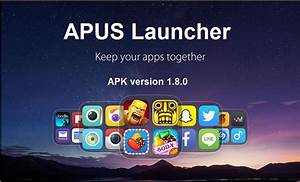 APUS Launcher APK 1.8.0 Free Download For Android