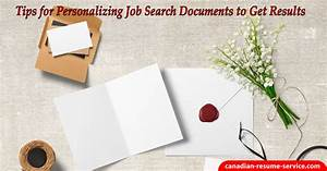 job search documents need personalizing to get results With documents tips search
