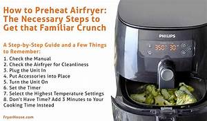 How To Preheat Airfryer  The Necessary Steps To Get That