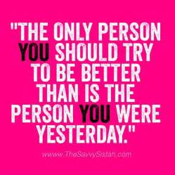 Not Quotes Quotes About Being A Better Person Quotesgram