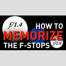 How To Memorize The Fstop Scale With Simple Math