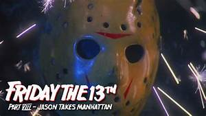 Friday The 13th Part 8 Jason Takes Manhattan ...