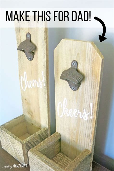 diy wood bottle opener great fathers day gift idea
