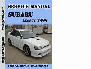 Subaru Legacy 1999 Service Repair Manual Pdf Download