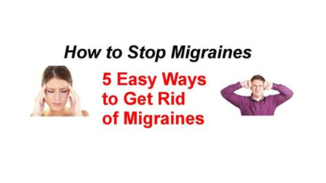 How To Stop Migraines  5 Easy Ways To Get Rid Of