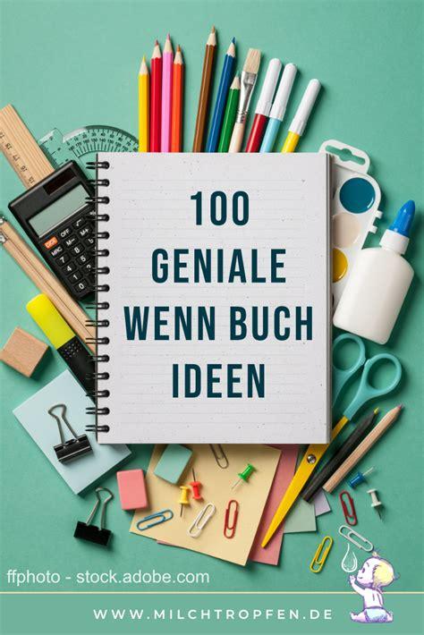 ideen für wenn buch ᐅ die wenn buch liste mit 100 genialen wenn buch ideen
