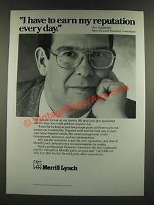 1986 Merrill Lynch Ad - I Have to Earn My Reputation Every Day